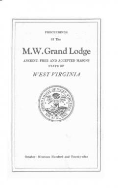 1929 - Proceedings of the Grand Lodge, A.F. & A.M., of West Virginia