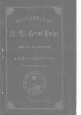 1885 - Proceedings of the Grand Lodge, A.F. & A.M., of West Virginia