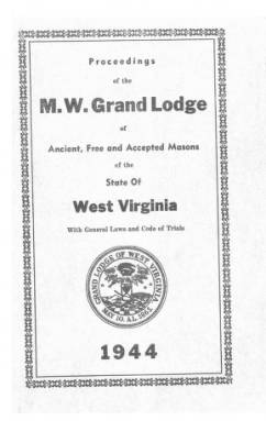 1944 - Proceedings of the Grand Lodge, A.F. & A.M., of West Virginia