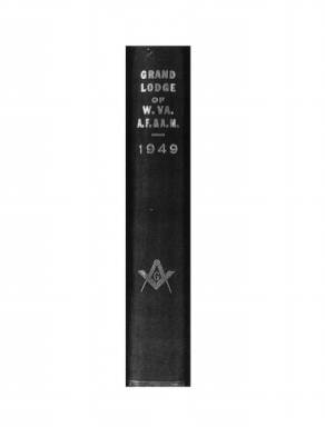1949 - Proceedings of the Grand Lodge, A.F. & A.M., of West Virginia