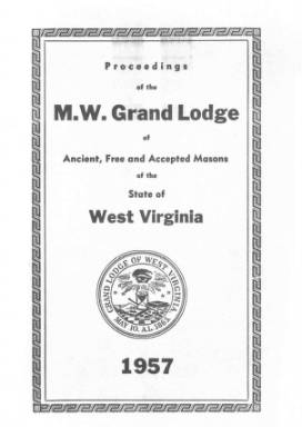 1957 - Proceedings of the Grand Lodge, A.F. & A.M., of West Virginia