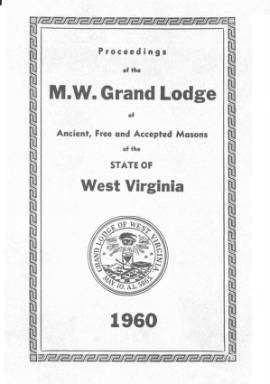 1960 - Proceedings of the Grand Lodge, A.F. & A.M., of West Virginia