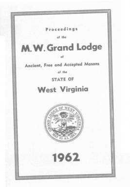 1962 - Proceedings of the Grand Lodge, A.F. & A.M., of West Virginia
