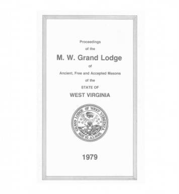 1979 - Proceedings of the Grand Lodge, A.F. & A.M., of West Virginia