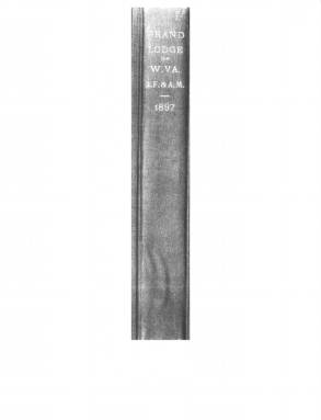 1897 - Proceedings of the Grand Lodge, A.F. & A.M., of West Virginia