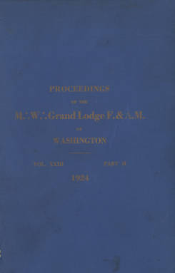 1924 - Proceedings of the Grand Lodge of Washington - Sixty-seventh Annual Grand Communication