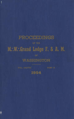 1954 - Proceedings of the Grand Lodge of Washington - Ninety-seventh Annual Grand Communication