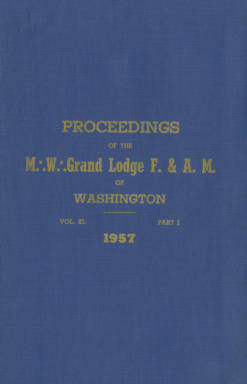 1957 - Proceedings of the Grand Lodge of Washington - One hundredth Annual Grand Communication