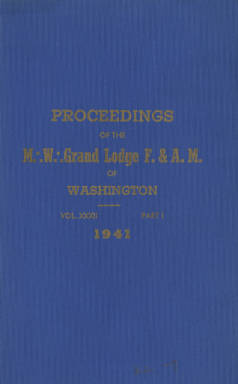 1941 - Proceedings of the Grand Lodge of Washington - Eighty-fourth Annual Grand Communication