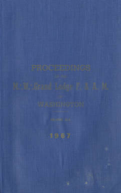 1967 - Proceedings of the Grand Lodge of Washington - One hundred tenth Annual Grand Communication