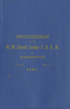1964 - Proceedings of the Grand Lodge of Washington - One hundred seventh Annual Grand Communication