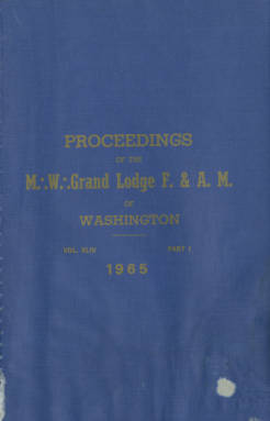 1965 - Proceedings of the Grand Lodge of Washington - One hundred eighth Annual Grand Communication