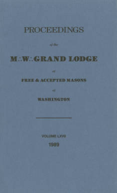 1989 - Proceedings of the Grand Lodge of Washington - One hundred thirty-second Annual Grand Communication