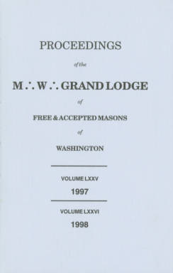 1997 - Proceedings of the Grand Lodge of Washington - One hundred fortieth Annual Grand Communication