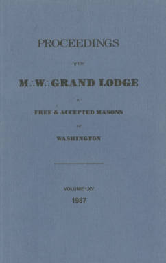 1987 - Proceedings of the Grand Lodge of Washington - One hundred thirtieth Annual Grand Communication
