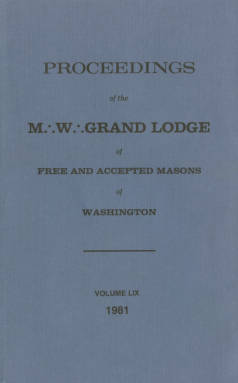 1981 - Proceedings of the Grand Lodge of Washington - One hundred twenty-fourth Annual Grand Communication