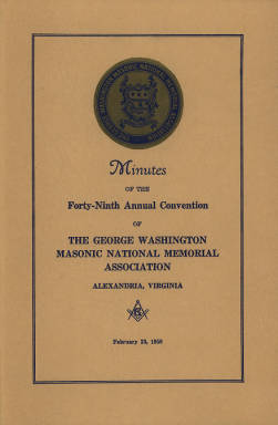 1959 - Minutes of the Forty-ninth Annual Convention of the George Washington Masonic National Memorial Association