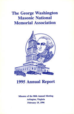 1995 Annual Report of the George Washington Masonic National Memorial Association including Minutes of the Eighty-sixth Annual Meeting
