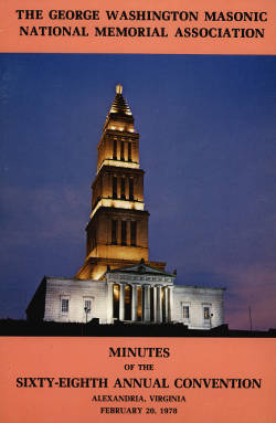 1978 - Minutes of the Sixty-eighth Annual Convention of the George Washington Masonic National Memorial Association