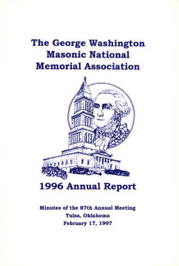 1996 Annual Report of the George Washington Masonic National Memorial Association including Minutes of the Eighty-seventh Annual Meeting