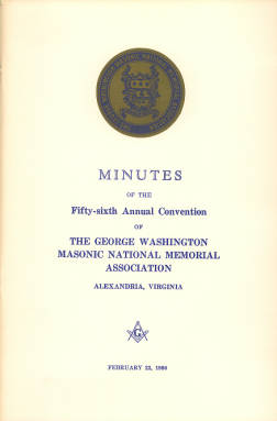 1966 - Minutes of the Fifty-sixth Annual Convention of the George Washington Masonic National Memorial Association