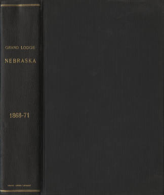 1868-1871 - Proceedings of the Grand Lodge of Nebraska