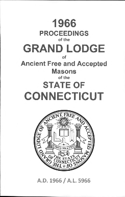 1966 Proceedings of the Grand Lodge of Ancient Free and Accepted Masons of the state of Connecticut