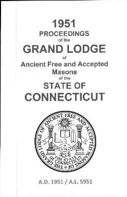 1951 Proceedings of the Grand Lodge of Ancient Free and Accepted Masons of the state of Connecticut