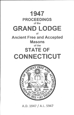 1947 Proceedings of the Grand Lodge of Ancient Free and Accepted Masons of the state of Connecticut