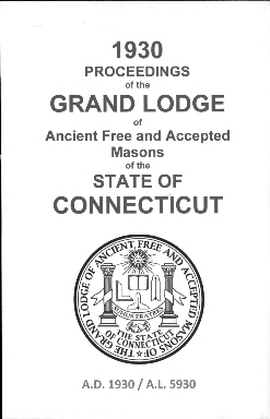 1930 Proceedings of the Grand Lodge of Ancient Free and Accepted Masons of the state of Connecticut