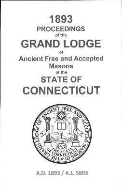 1893 Proceedings of the Grand Lodge of Ancient Free and Accepted Masons of the state of Connecticut