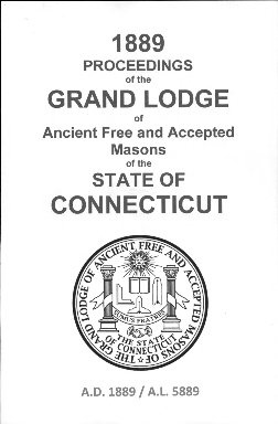 1889 Proceedings of the Grand Lodge of Ancient Free and Accepted Masons of the state of Connecticut