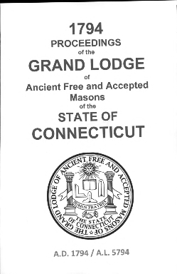1794 Proceedings of the Grand Lodge of Ancient Free and Accepted Masons of the state of Connecticut