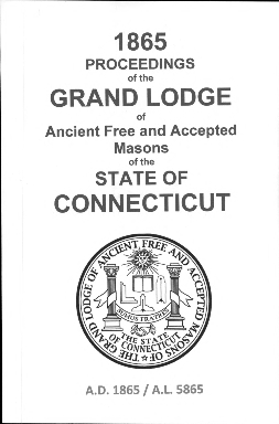 1865 Proceedings of the Grand Lodge of Ancient Free and Accepted Masons of the state of Connecticut