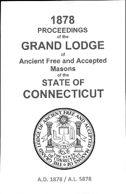 1878 Proceedings of the Grand Lodge of Ancient Free and Accepted Masons of the state of Connecticut