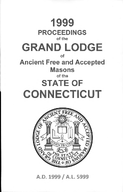 1999 Proceedings of the Grand Lodge of Ancient Free and Accepted Masons of the state of Connecticut