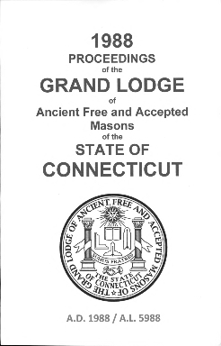 1988 Proceedings of the Grand Lodge of Ancient Free and Accepted Masons of the state of Connecticut